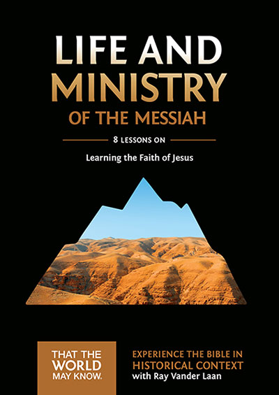Life And Ministry Of The Messiah - Learning The Faith Of Jesus