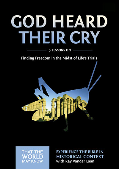 God Heard Their Cry - Finding Freedom In The Midst Of Life's Trials