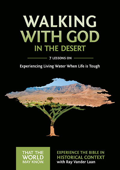 Walking with God in the Desert - Experiencing Living Water When Life Is Tough
