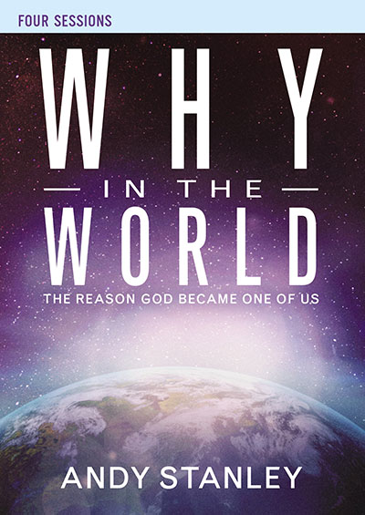 Why in the World - The Reason God Became One Of Us