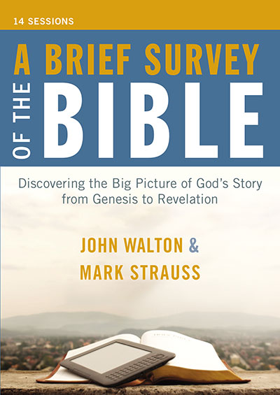 A Brief Survey of the Bible