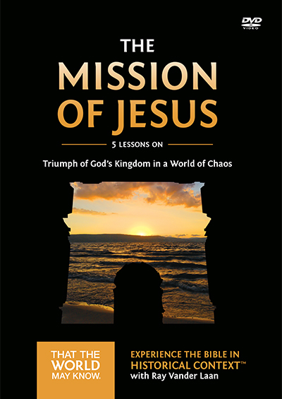 The Mission Of Jesus - Triumph of God's Kingdom in a World of Chaos