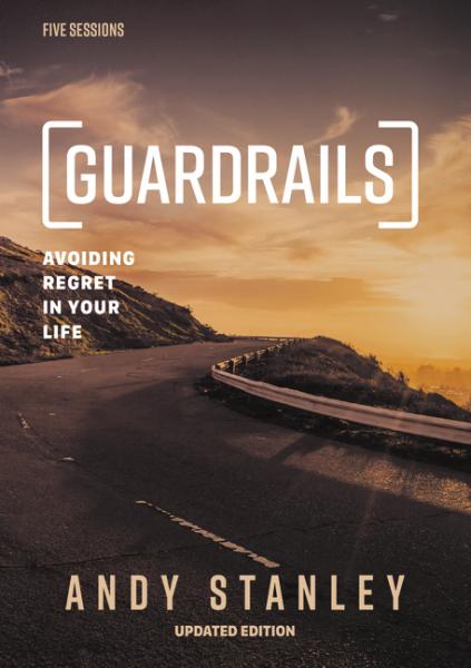 Guardrails - Avoiding Regret In Your Life