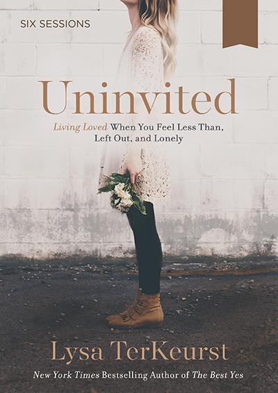 Uninvited - Living Loved When You Feel Less Than, Left Out, And Lonely