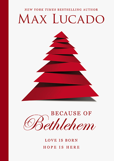 Because of Bethlehem - Love Is Born, Hope Is Here