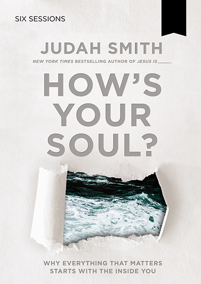 How's Your Soul? - Why Everything That Matters Starts With The Inside You