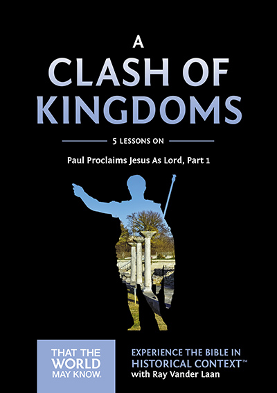 A Clash of Kingdoms - Paul Proclaims Jesus As Lord – Part 1