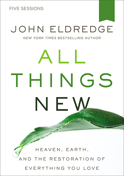 All Things New - A Revolutionary Look At Heaven And The Coming Kingdom