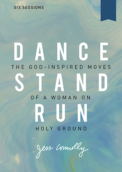 Dance, Stand, Run - The God-Inspired Moves Of A Woman On Holy Ground
