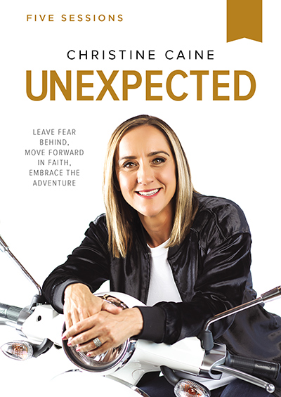 Unexpected - Leave Fear Behind, Move Forward In Faith, Embrace The Adventure