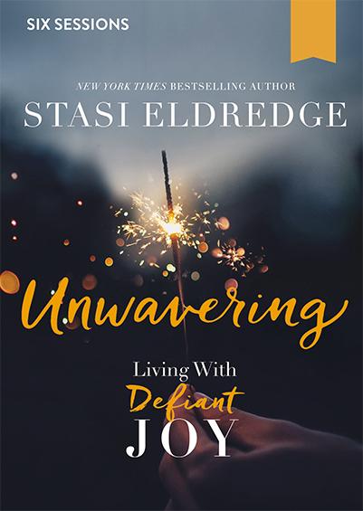 Unwavering - Living With Defiant Joy