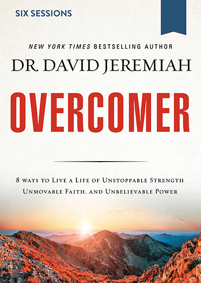 Overcomer - Live a Life of Unstoppable Strength, Unmovable Faith, and Unbelievable Power