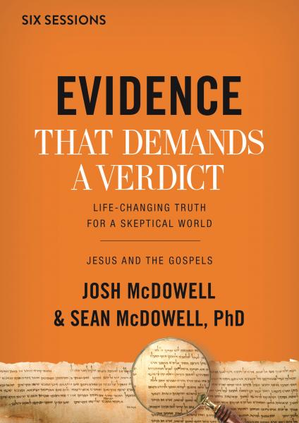 Evidence That Demands a Verdict: Jesus and the Gospels