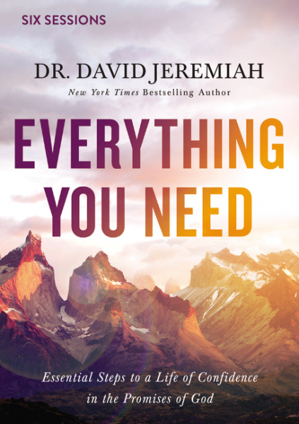 Everything You Need - Essential Steps to a Life of Confidence in the Promises of God