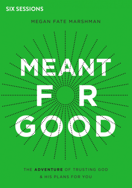 Meant For Good