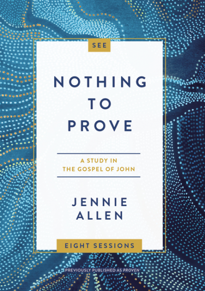 Nothing to Prove: A Study in the Gospel of John