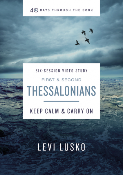 40 Days Through the Book: 1 & 2 Thessalonians