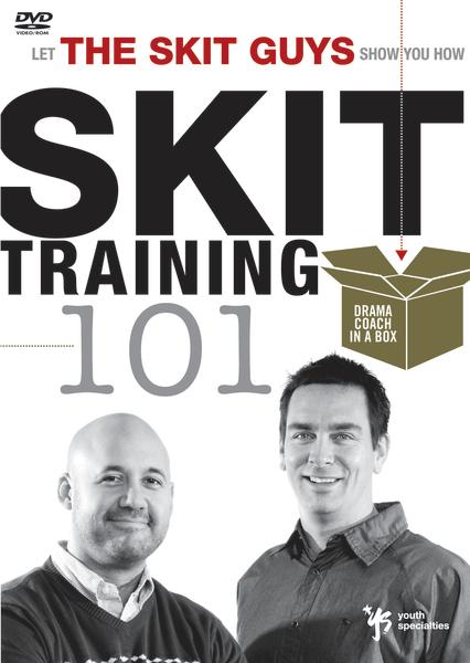 Skit Training 101